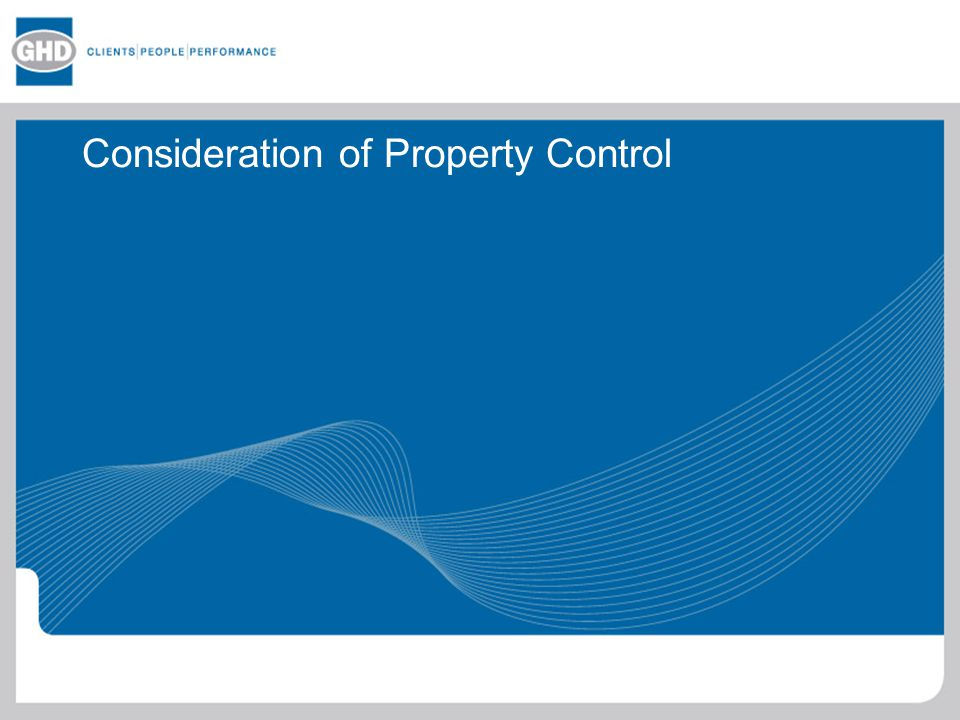 Consideration of Property Control