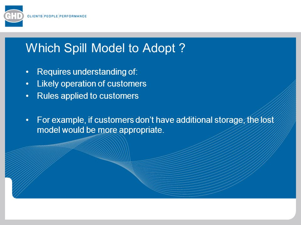 Which Spill Model to Adopt