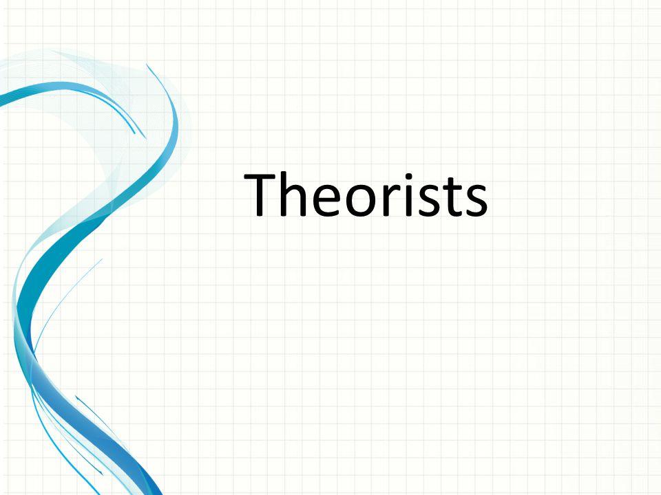 Theorists