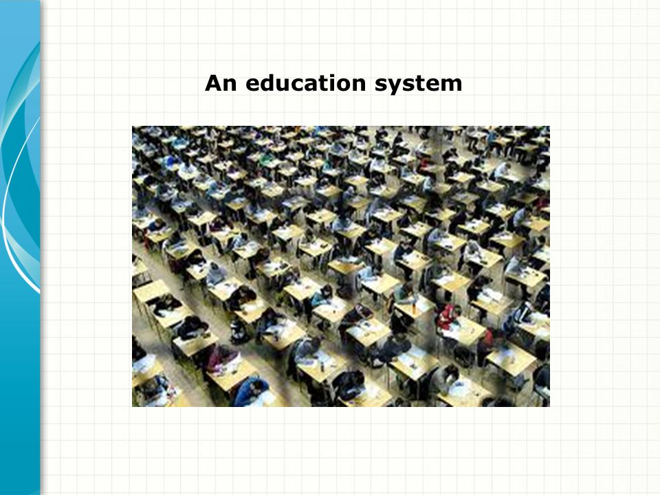 An education system