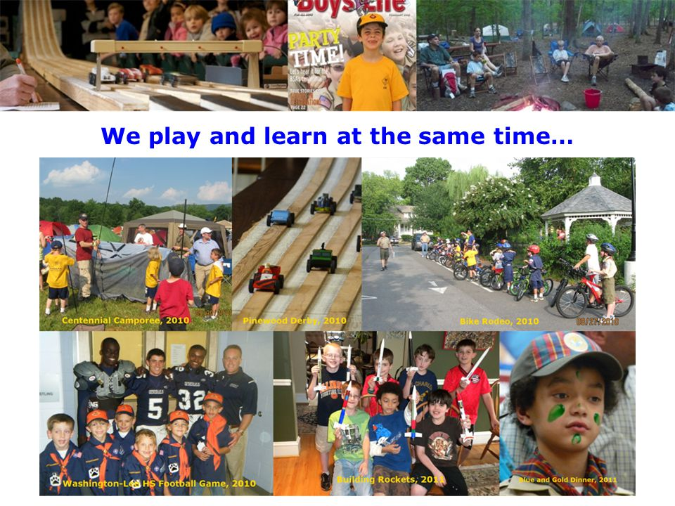 We play and learn at the same time…