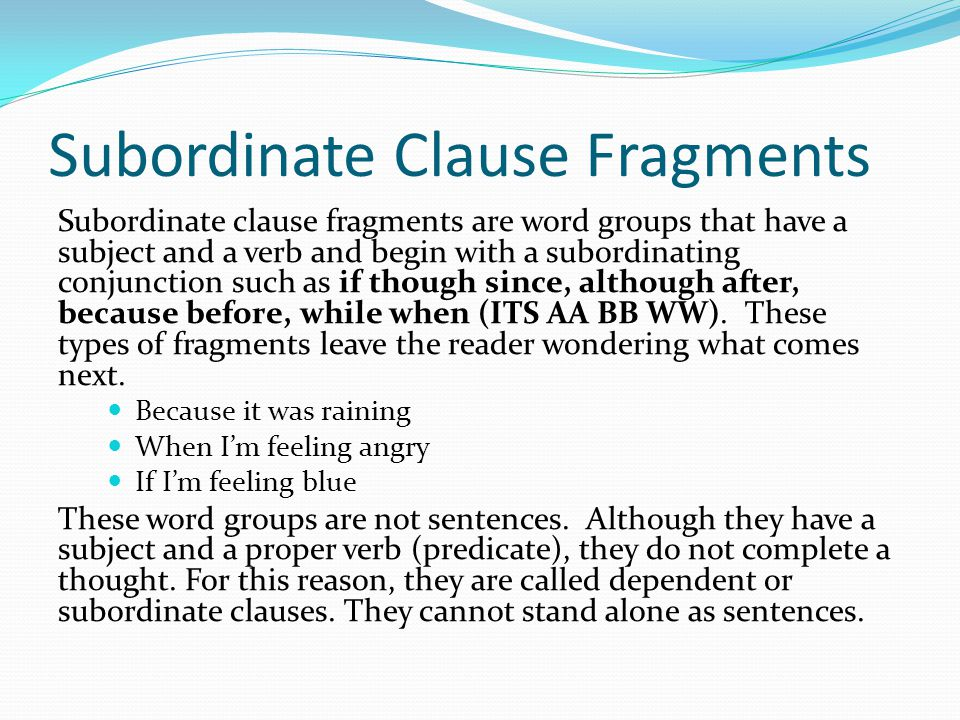 Subordinate Clause Fragments