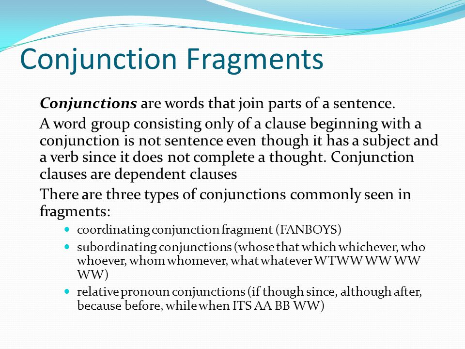 Conjunction Fragments