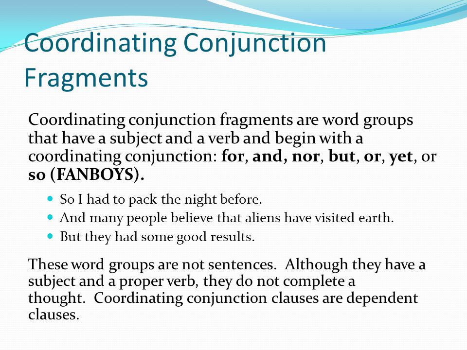 Coordinating Conjunction Fragments