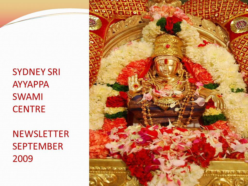 SYDNEY SRI AYYAPPA SWAMI CENTRE NEWSLETTER SEPTEMBER 2009