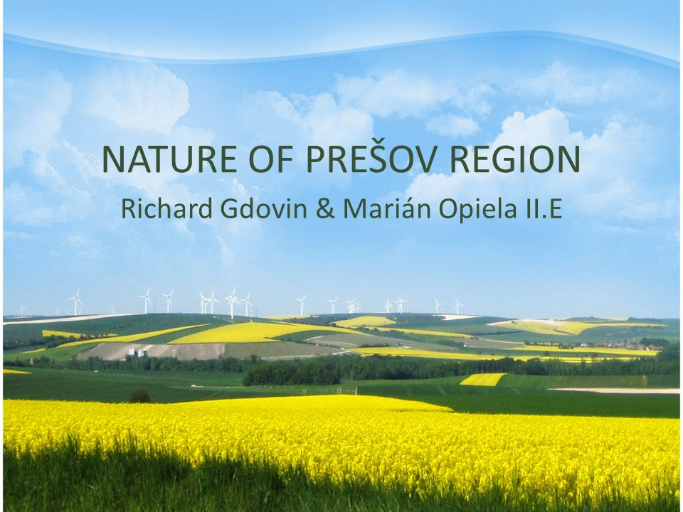 NATURE OF PREŠOV REGION
