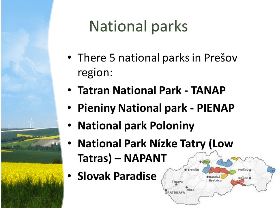 National parks There 5 national parks in Prešov region:
