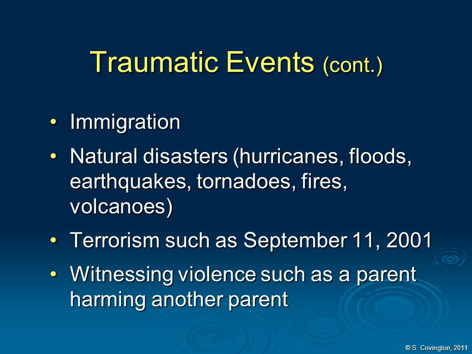 Traumatic Events (cont.)