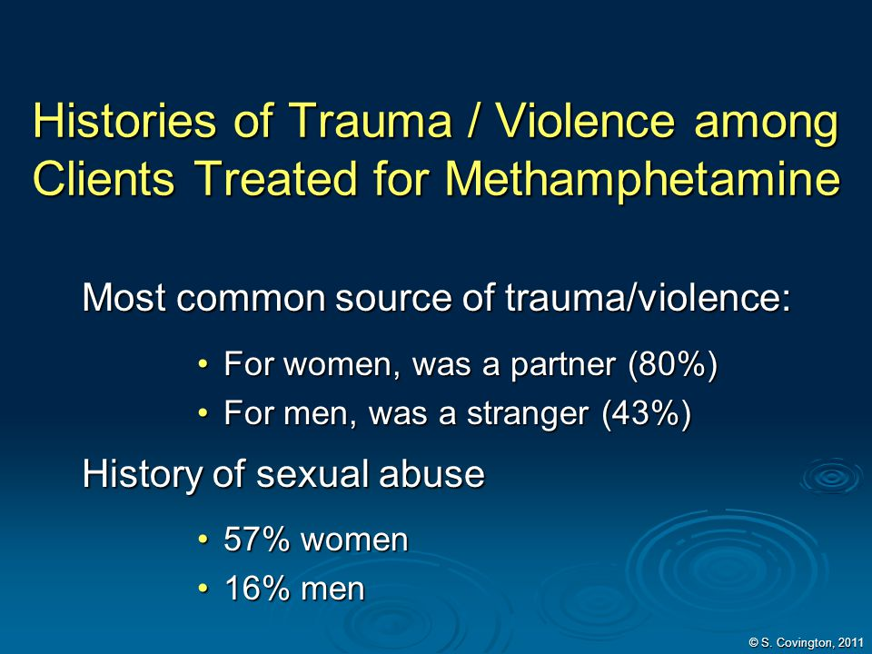 Histories of Trauma / Violence among Clients Treated for Methamphetamine