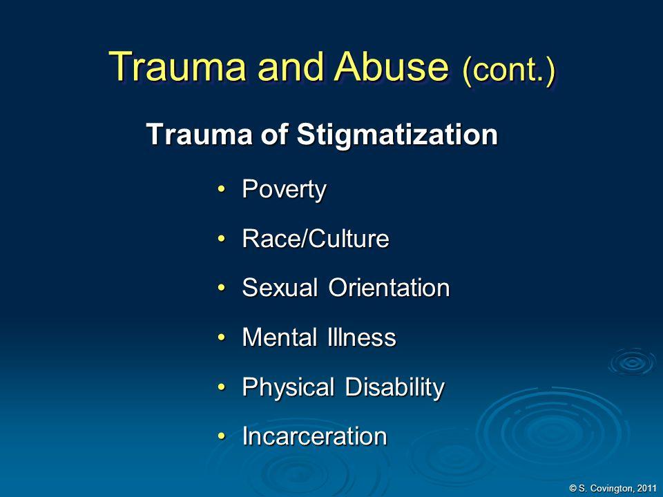 Trauma and Abuse (cont.)