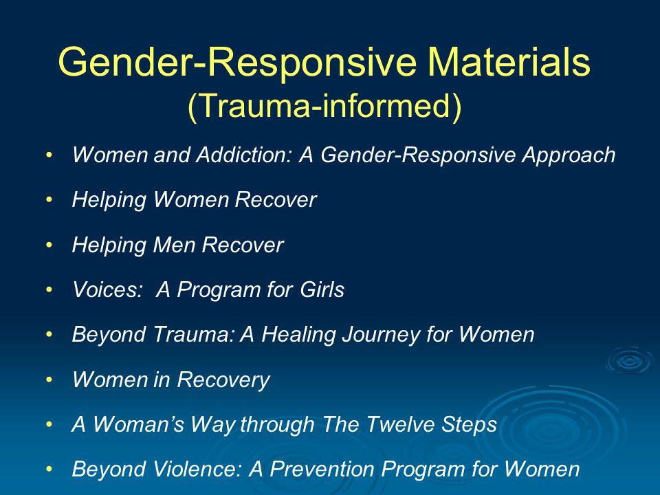 Gender-Responsive Materials (Trauma-informed)