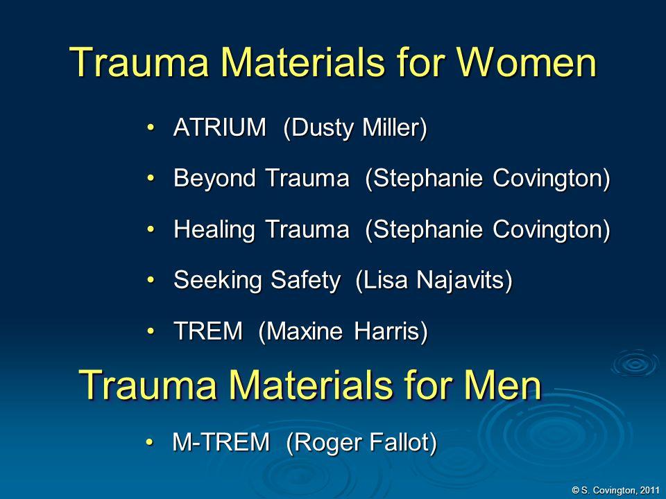Trauma Materials for Women