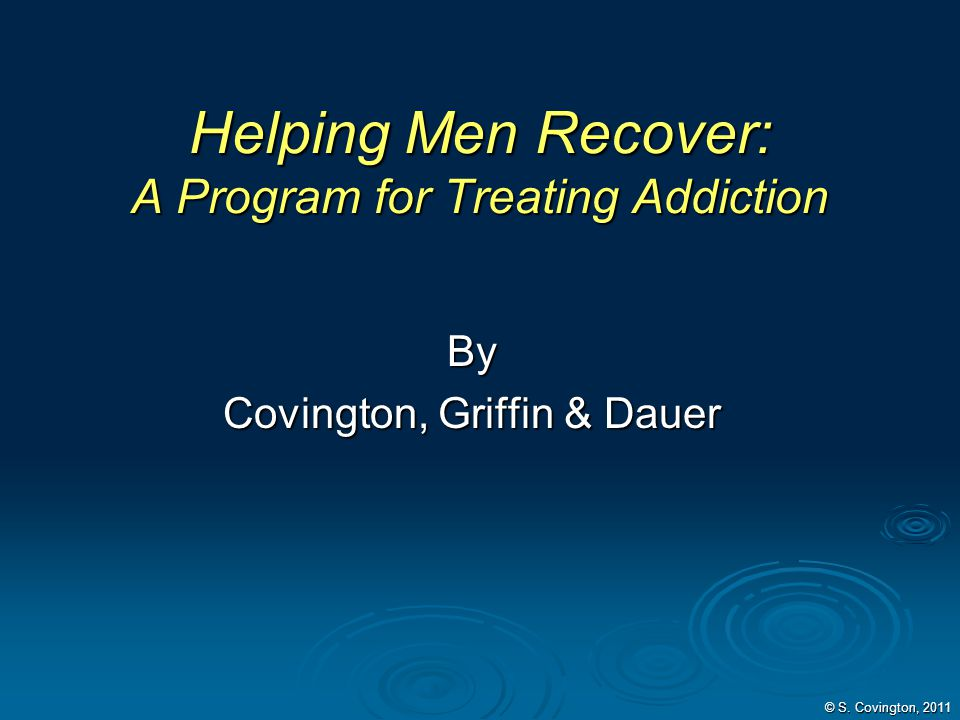 Helping Men Recover: A Program for Treating Addiction
