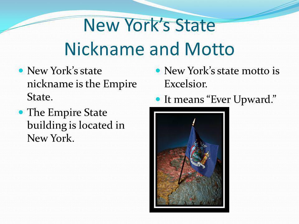 New York's State Nickname and Motto