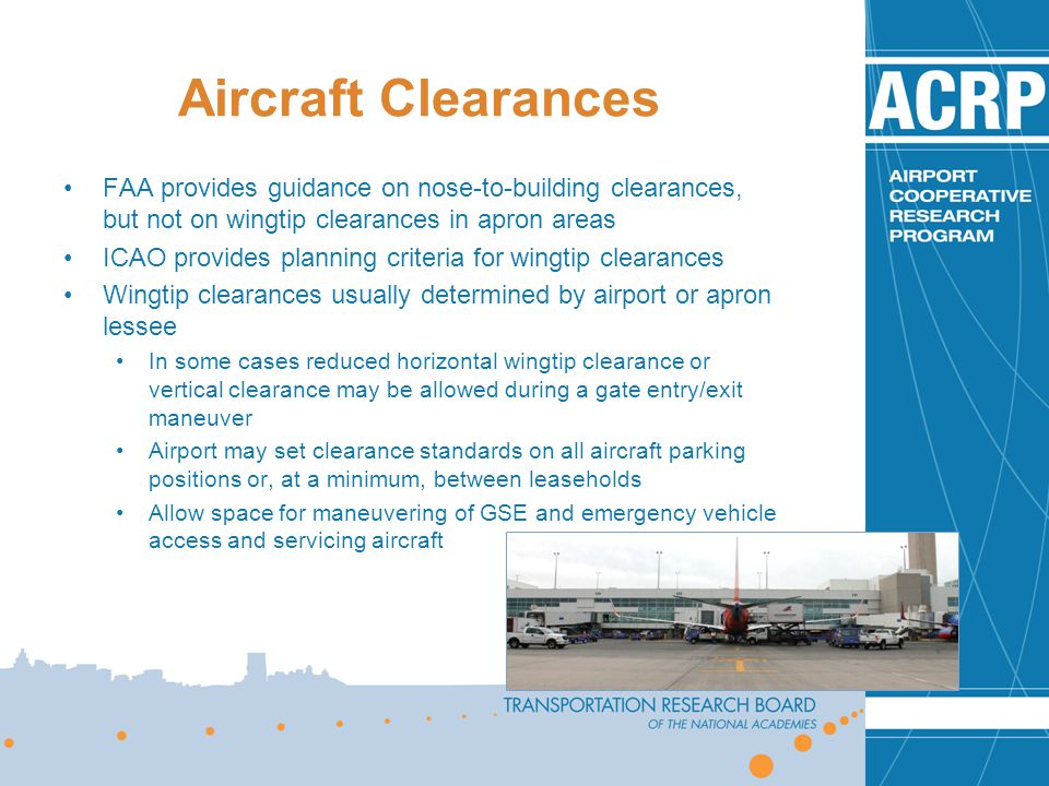 Aircraft Clearances FAA provides guidance on nose-to-building clearances, but not on wingtip clearances in apron areas.