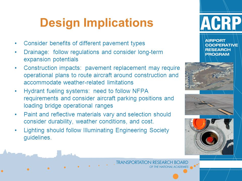 Design Implications Consider benefits of different pavement types