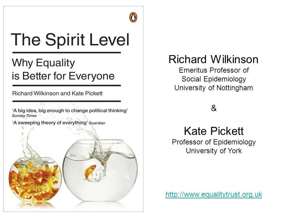Richard Wilkinson Kate Pickett & Emeritus Professor of