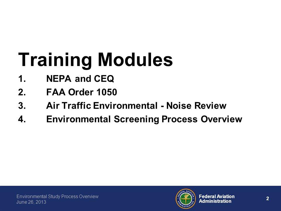 Training Modules NEPA and CEQ FAA Order 1050