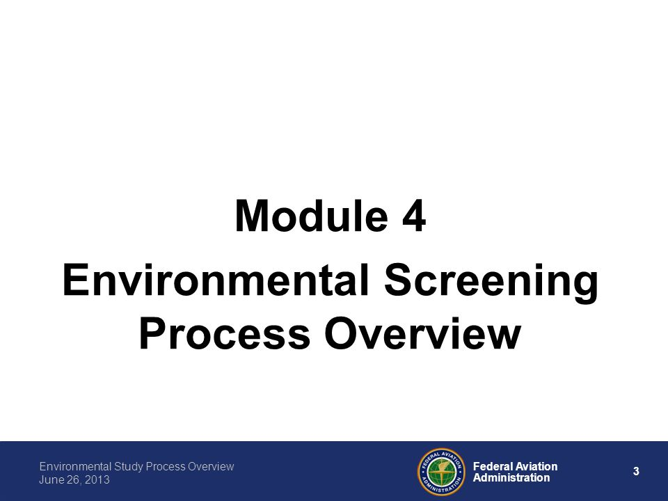 Environmental Screening Process Overview