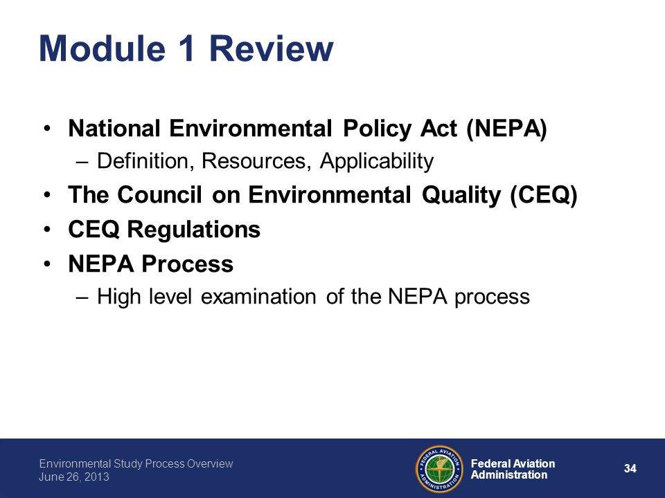 Module 1 Review National Environmental Policy Act (NEPA)