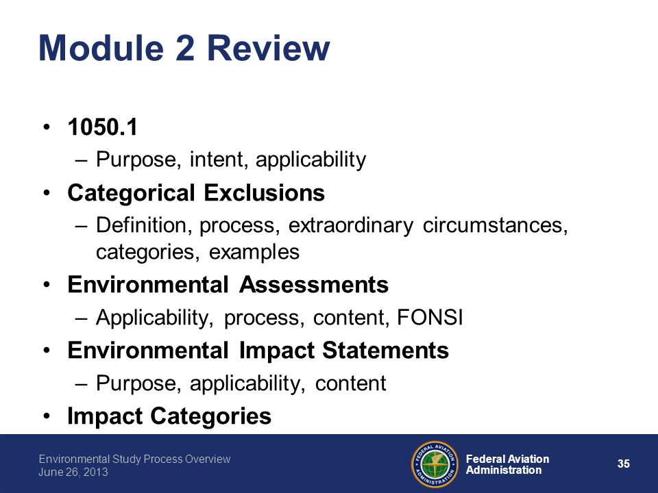 Module 2 Review 1050.1 Categorical Exclusions