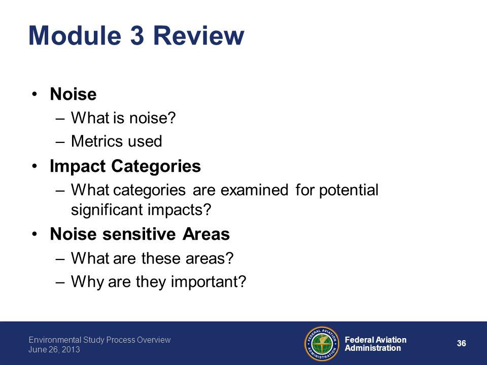 Module 3 Review Noise Impact Categories Noise sensitive Areas