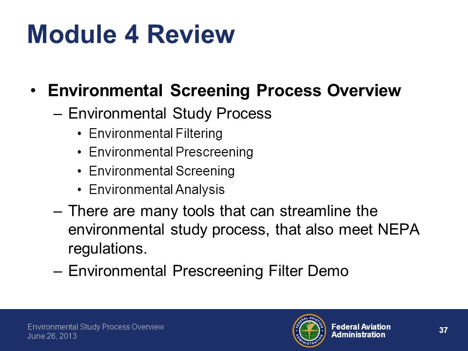 Module 4 Review Environmental Screening Process Overview