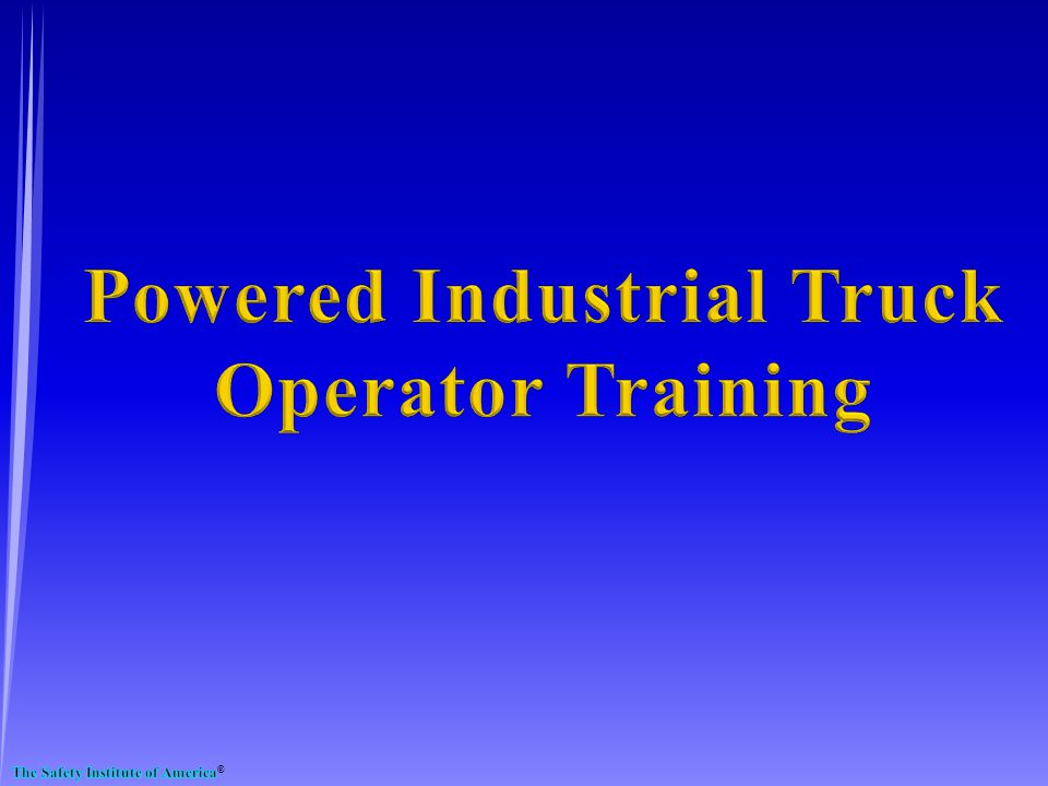 Powered Industrial Trucks Powered Industrial Truck