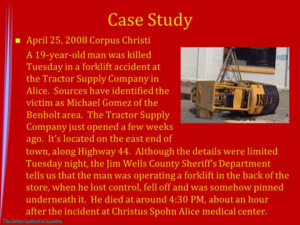 Case Study April 25, 2008 Corpus Christi