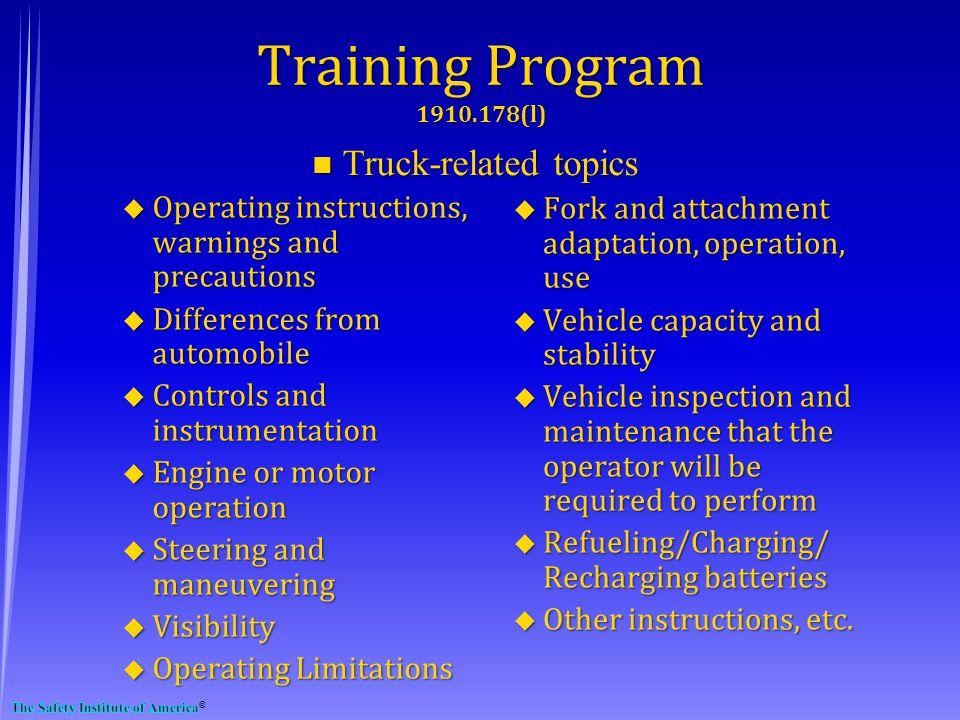 Training Program 1910.178(l) Truck-related topics