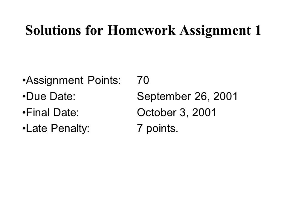Solutions for Homework Assignment 1