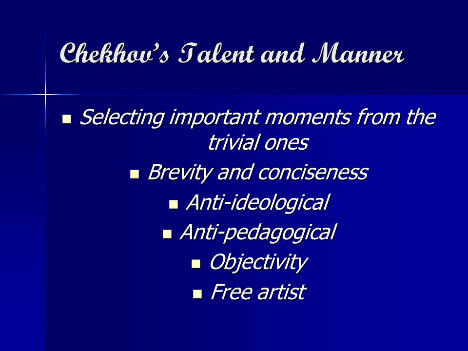 Chekhov's Talent and Manner