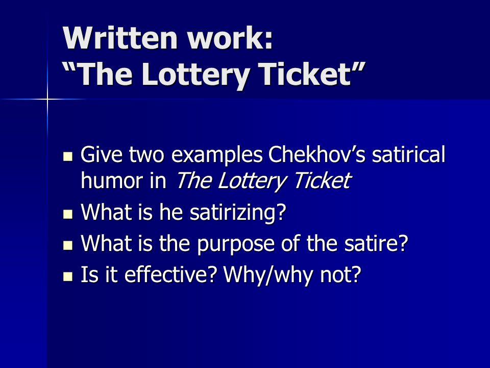 Written work: The Lottery Ticket