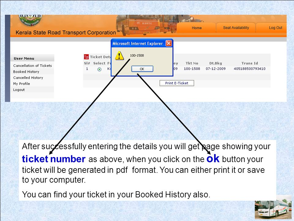 After successfully entering the details you will get page showing your ticket number as above, when you click on the ok button your ticket will be generated in pdf format. You can either print it or save to your computer.