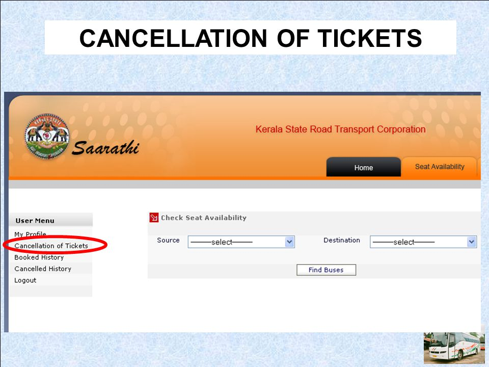 CANCELLATION OF TICKETS