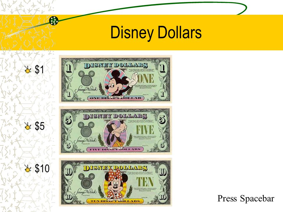 Disney Dollars $1 $5 $10 Press Spacebar