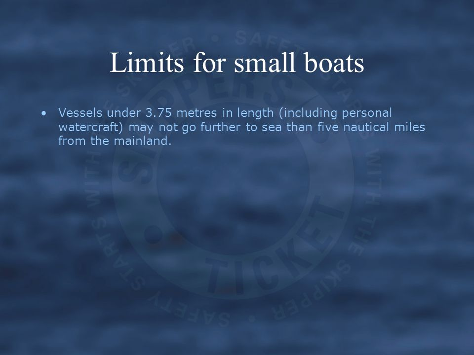 Limits for small boats