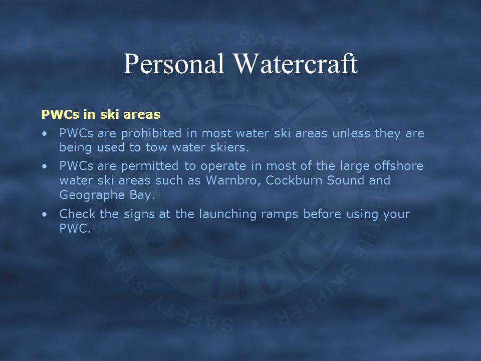 Personal Watercraft PWCs in ski areas