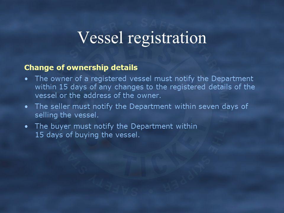 Vessel registration Change of ownership details