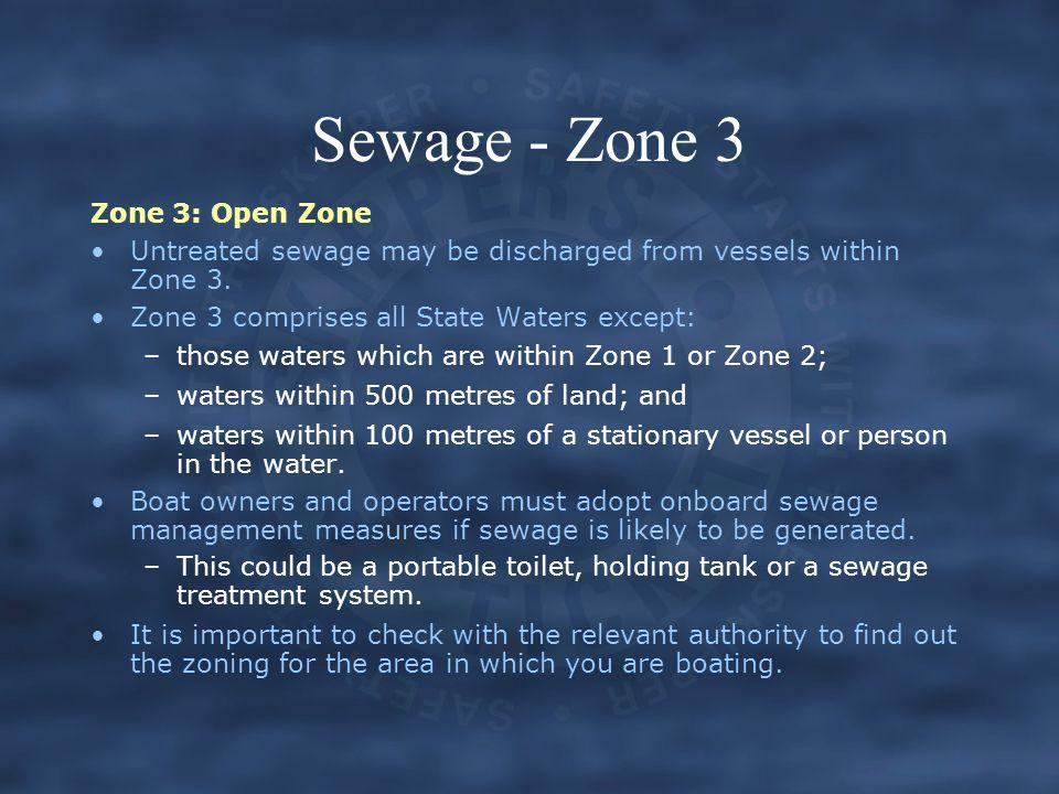 Sewage - Zone 3 Zone 3: Open Zone