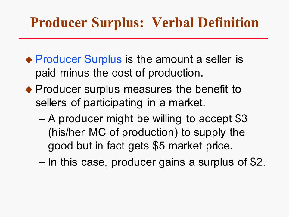 Producer Surplus: Verbal Definition