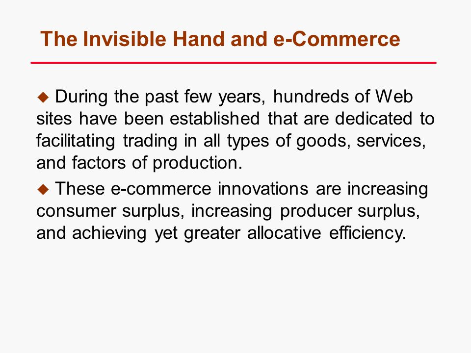 The Invisible Hand and e-Commerce