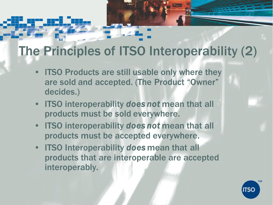 The Principles of ITSO Interoperability (2)