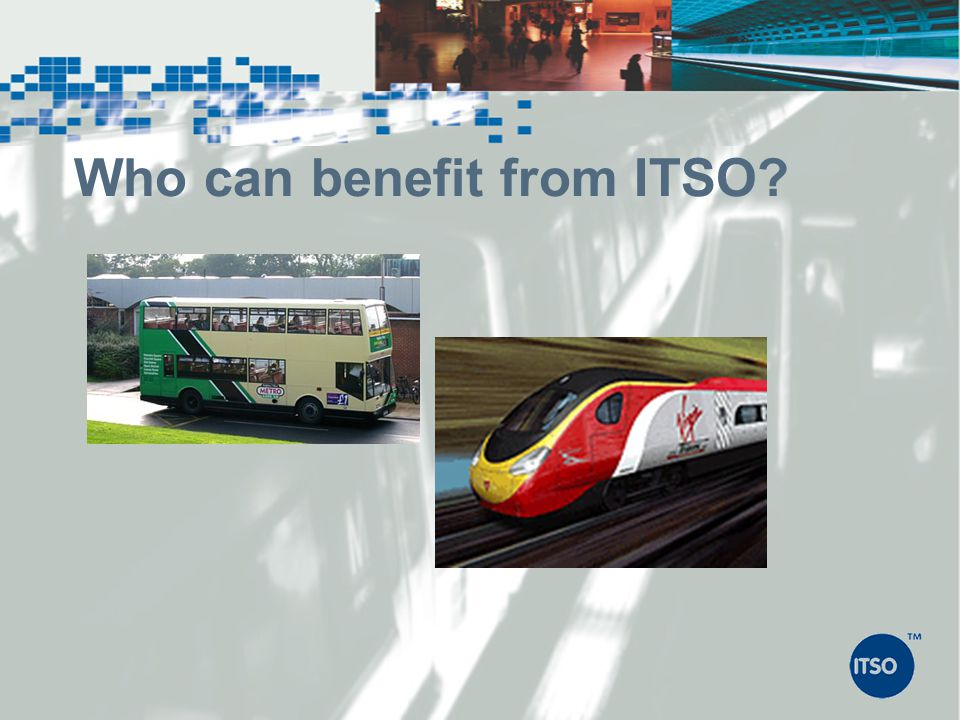 Who can benefit from ITSO