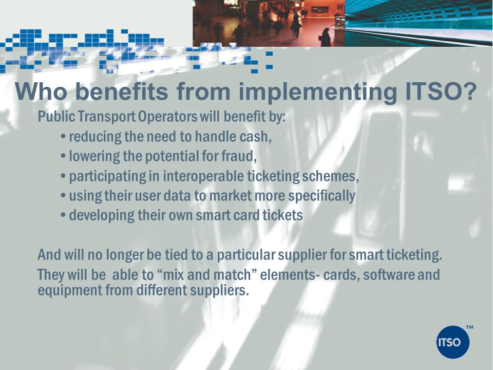 Who benefits from implementing ITSO