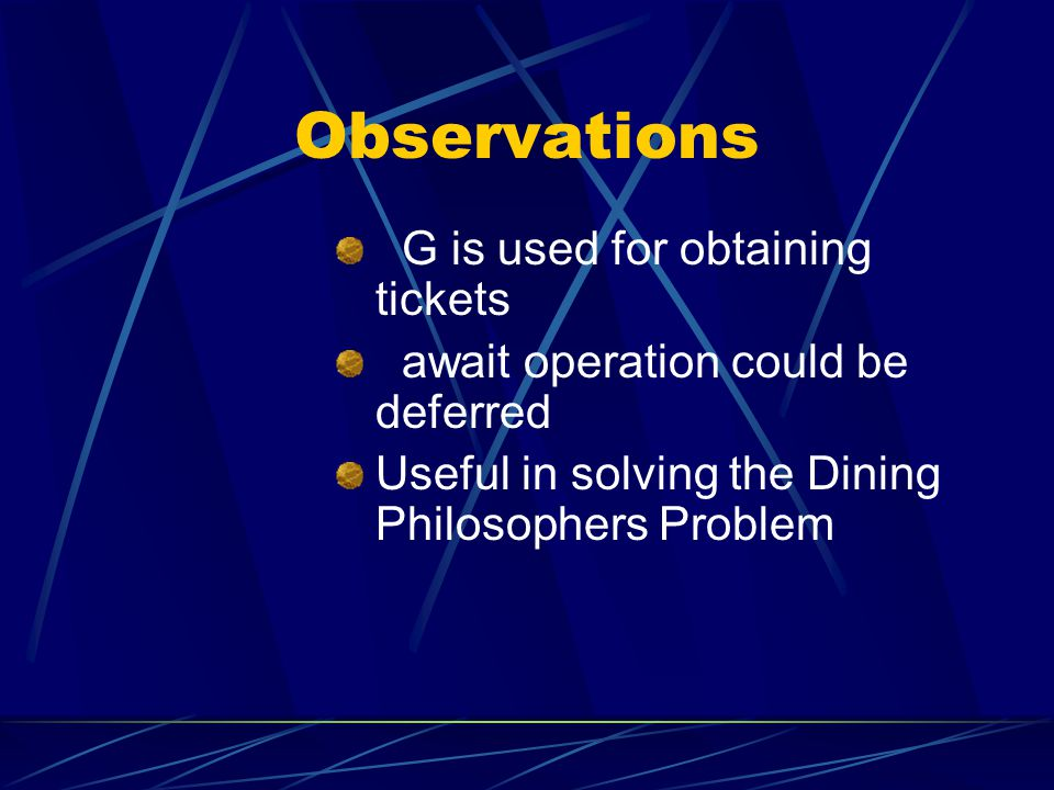 Observations G is used for obtaining tickets