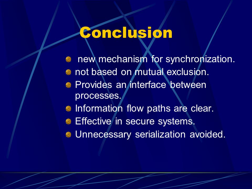 Conclusion new mechanism for synchronization.