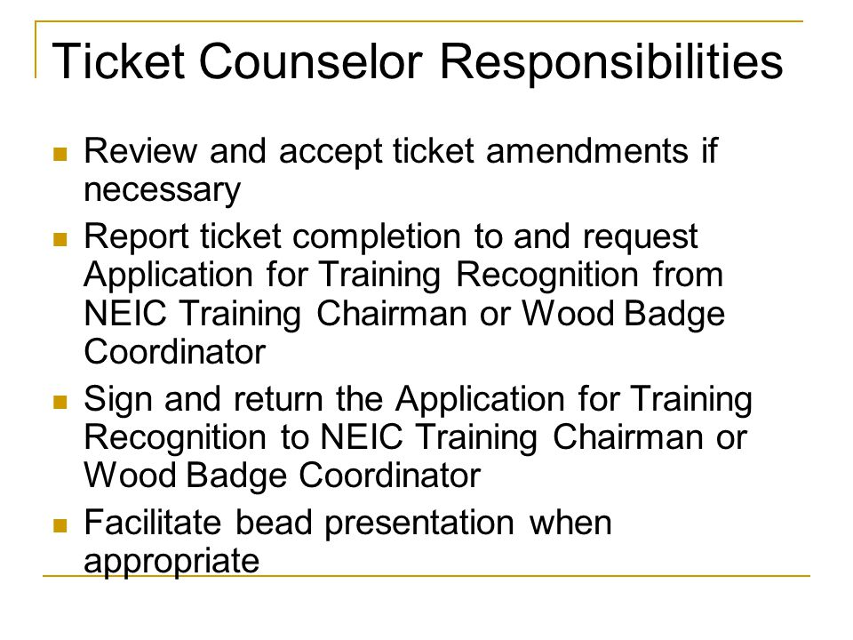 Ticket Counselor Responsibilities