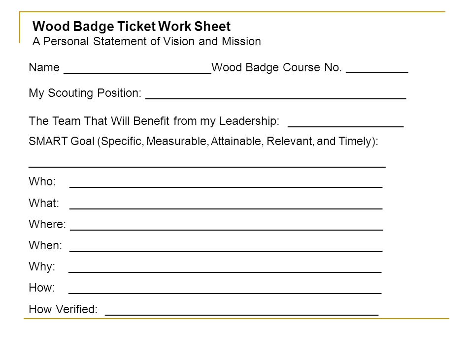 Wood Badge Ticket Work Sheet A Personal Statement of Vision and Mission