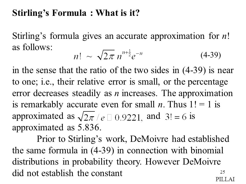 Stirling's Formula : What is it